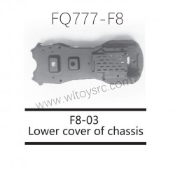 FQ777 F8 Drone Parts F8-03 Lower Cover Of Chassis